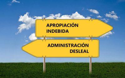 Diferencias entre apropiación indebida y administración desleal
